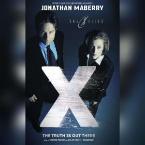 The Truth Is out There: X-Files, Volume Two, Unknown