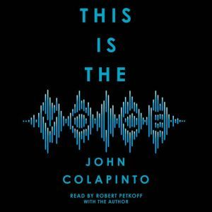This is the Voice, John Colapinto