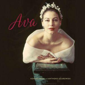 Ava Gardner: A Life in Movies, Kendra Bean