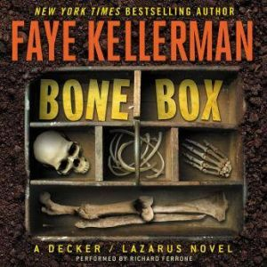 Bone Box A Decker/Lazarus Novel, Faye Kellerman