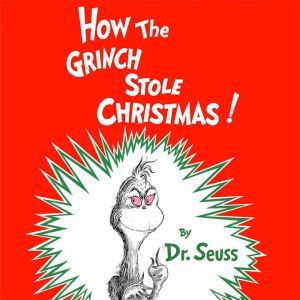 How the Grinch Stole Christmas, Dr. Seuss