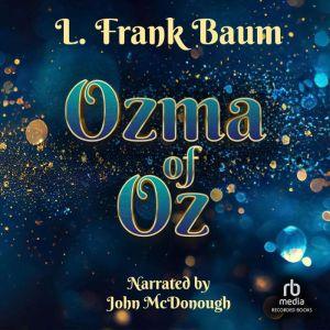 Ozma of Oz, L. Frank Baum
