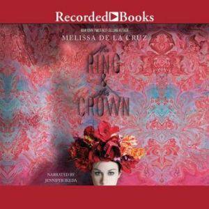 The Ring and the Crown, Melissa De La Cruz