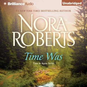 Time Was, Nora Roberts
