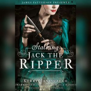 Stalking Jack the Ripper, Kerri Maniscalco