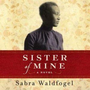 Sister of Mine, Sabra Waldfogel