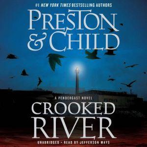 Crooked River, Douglas Preston