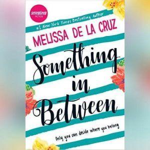 Something in Between, Melissa de la Cruz