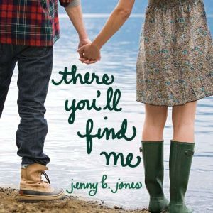 There You'll Find Me, Jenny B Jones