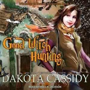 Good Witch Hunting, Dakota Cassidy