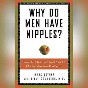 Why Do Men Have Nipples?, Mark Leyner