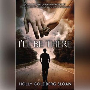 I'll Be There, Holly Goldberg Sloan