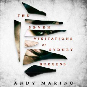 The Seven Visitations of Sydney Burgess, Andy Marino