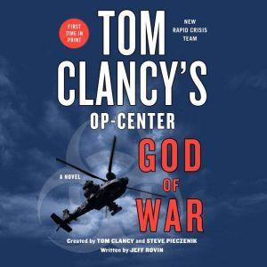 Tom Clancy's Op-Center: God of War A Novel, Jeff Rovin