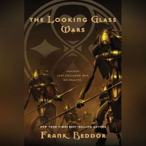 The Looking Glass Wars, Frank Beddor