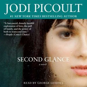 Second Glance, Jodi Picoult