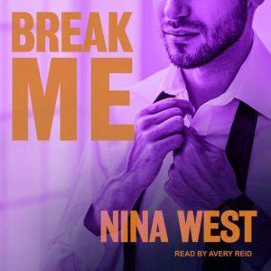 Break Me, Nina West