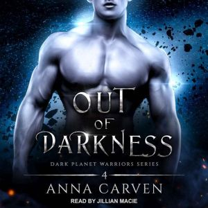 Out of Darkness, Anna Carven