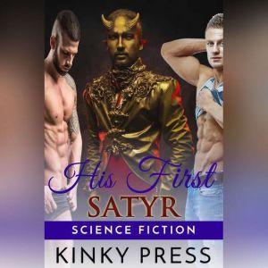 His First Satyr, Kinky Press