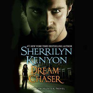 Dream Chaser, Sherrilyn Kenyon