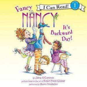 Fancy Nancy: It's Backward Day!, Jane O'Connor