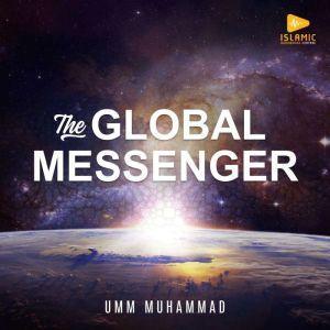 The Global Messenger, Umm Muhammad