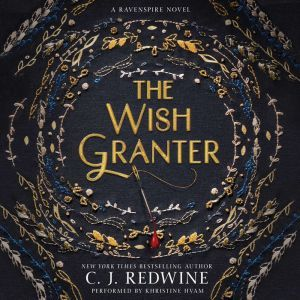 The Wish Granter, C. J. Redwine