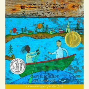 Lizzie Bright and the Buckminster Boy, Gary D. Schmidt
