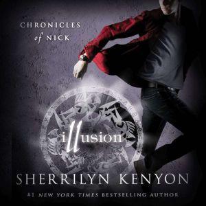 Illusion: Chronicles of Nick, Sherrilyn Kenyon