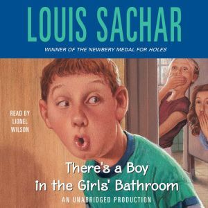 There's a Boy in the Girls' Bathroom, Louis Sachar