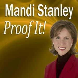 Proof It!: How to be a Better Proofreader, Mandi Stanley, CSP