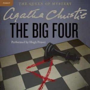 The Big Four: A Hercule Poirot Mystery, Agatha Christie