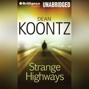 Strange Highways, Dean Koontz