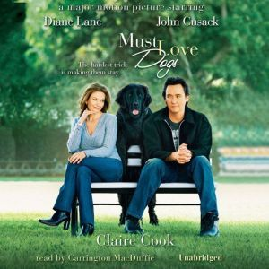 Must Love Dogs, Claire Cook