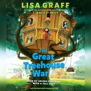 The Great Treehouse War, Lisa Graff