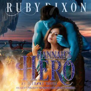 Hannah's Hero, Ruby Dixon