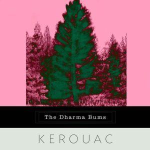 The Dharma Bums, Jack Kerouac