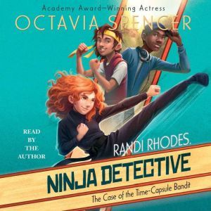 The Case of the Time-Capsule Bandit, Octavia Spencer