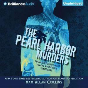 The Pearl Harbor Murders, Max Allan Collins
