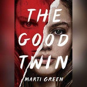 The Good Twin, Marti Green