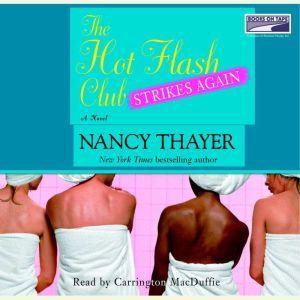 The Hot Flash Club Strikes Again, Nancy Thayer