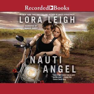 Nauti Angel, Lora Leigh