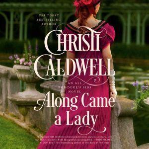 Along Came a Lady, Christi Caldwell