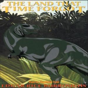 The Land That Time Forgot, Edgar Rice Burroughs