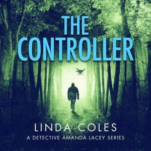 The Controller: How far would you go to save man�s best friend?, Linda Coles