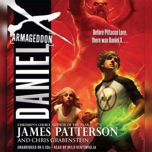 Daniel X: Armageddon, James Patterson