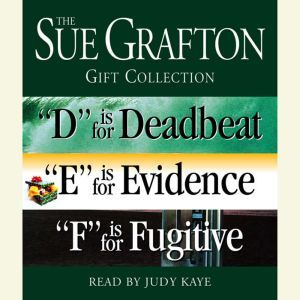 Sue Grafton DEF Gift Collection: D Is for Deadbeat, E Is for Evidence, F Is for Fugitive, Sue Grafton
