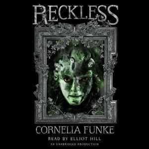 Reckless: Reckless, Book 1, Cornelia Funke