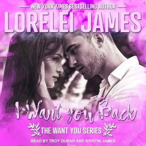 I Want You Back, Lorelei James