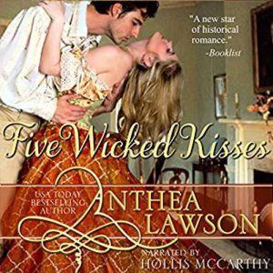 Five Wicked Kisses: A Tasty Regency Tidbit, Anthea Lawson